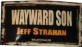 Wayward Son Bumper Sticker